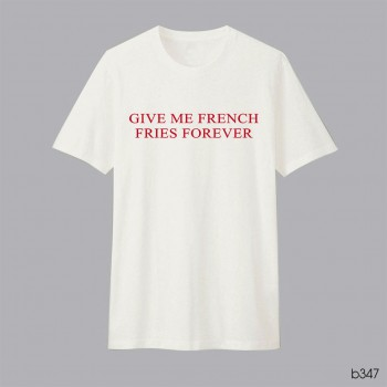 Give Me French Fries Forever