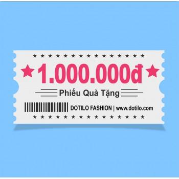 Phiếu quà tặng  1,000,000đ