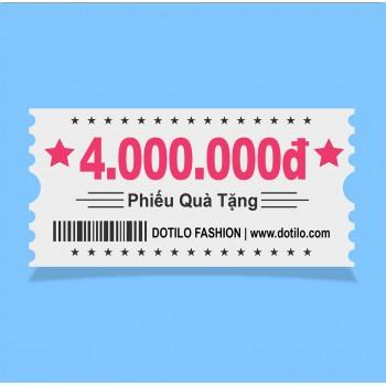 Phiếu quà tặng  4,000,000đ